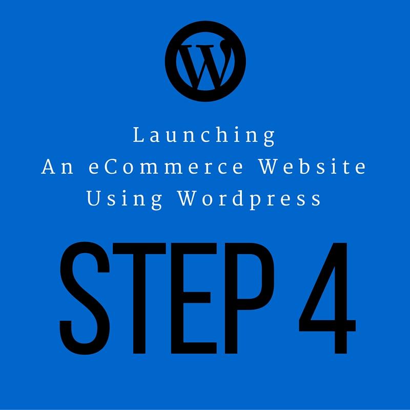 Step4-Launching-an-ecommerce-Wordpress-site