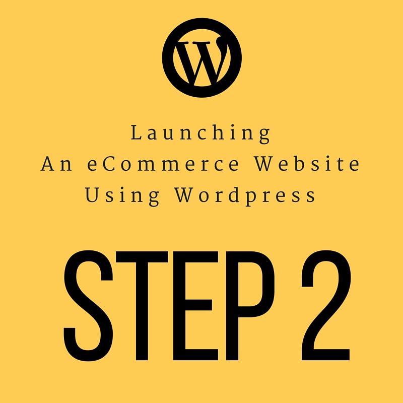 launching-ecommerce-wordpress-site-Part2