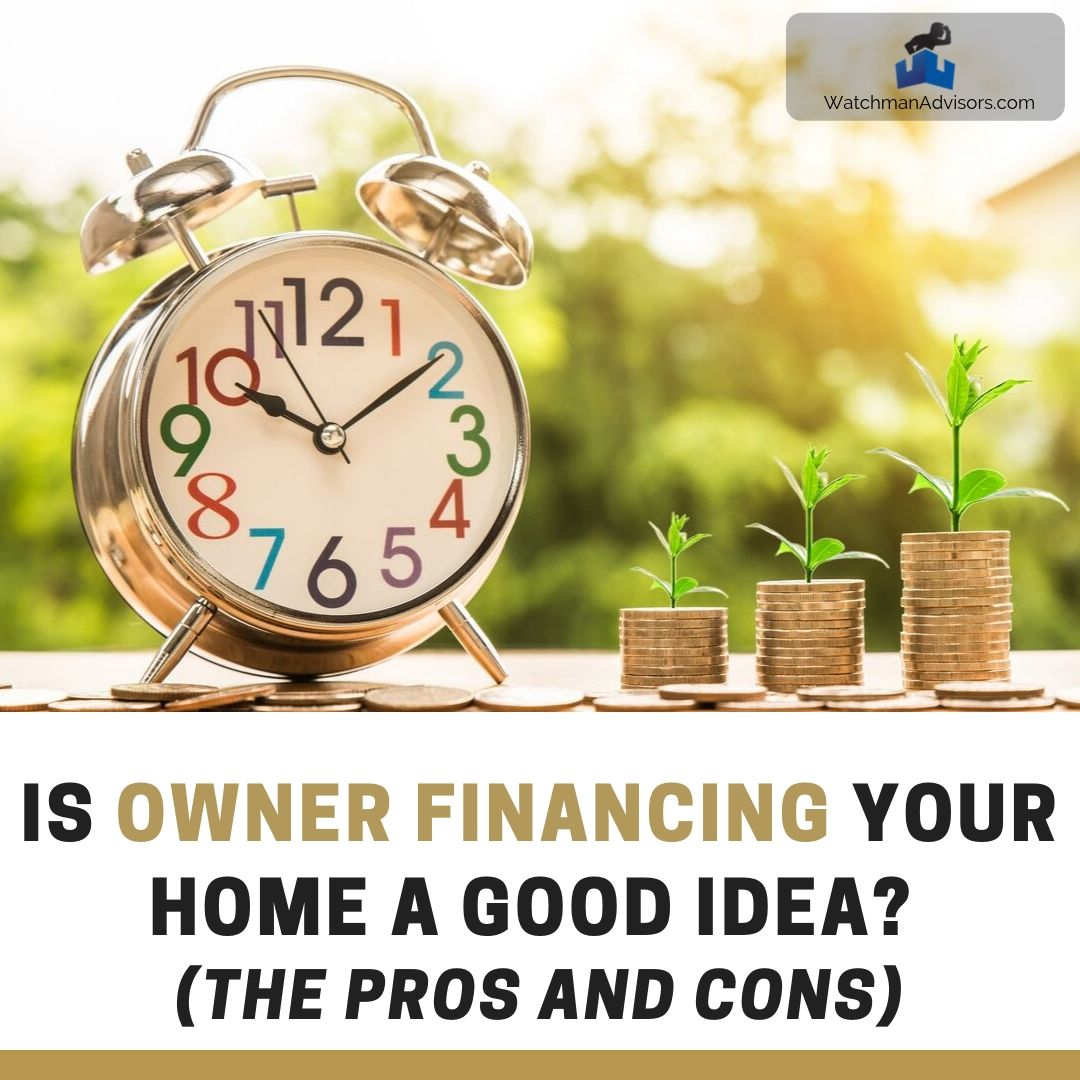 Is Owner Financing a Good Idea - The Disadvantages and Pros