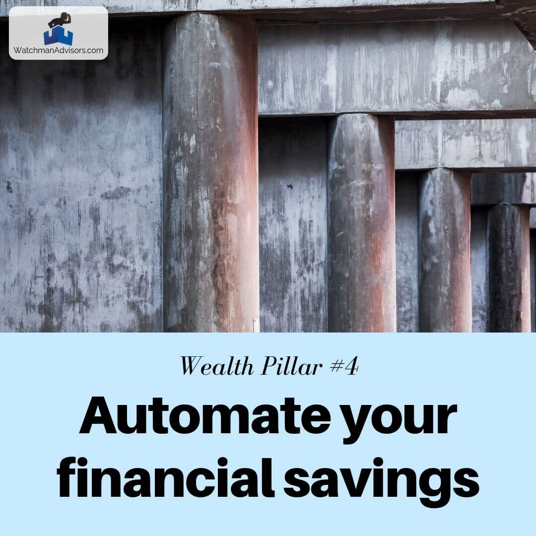 Wealth Pillar 4 - Automate your retirement savings each month