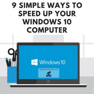 9 Simple Ways to Speed Up Windows 10