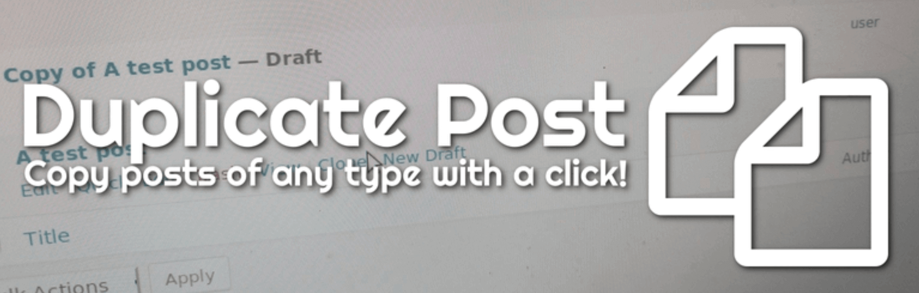 How To Duplicate A Page In WordPress using the Duplicate Post WordPress Plugin