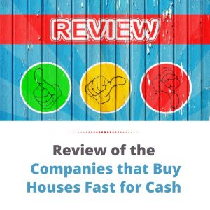 Review of Companies that Buy Houses Fast for Cash